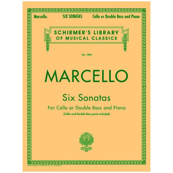 Marcello, B  - Six Sonatas For Cello or Double Bass and Piano by G  Schirmer