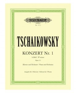 Tschaikovsky Concerto No 1 in B Minor Opus 23 Piano and Orchestra Edition Peters EP3775