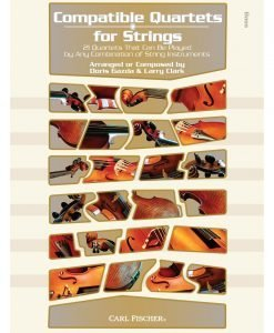 Compatible Quartets for Strings - 21 Quartets That Can Be Played by Any Combination of String Instruments - Clark, Gazda - Carl Fischer