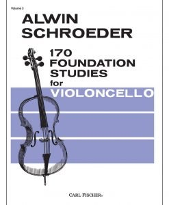 Schroeder, Alwin - 170 Foundation Studies for Violoncello, Volume 3 - Carl Fischer